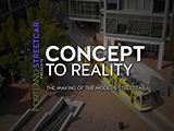 "Documentary - ""Concept to Reality - The Making of the Modern Streetcar"""